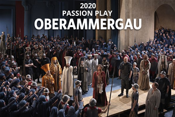 OBERAMMERGAU PASSION PLAY & AUSTRIA 2020